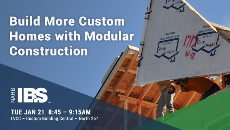 Build More Custom Modular Homes at IBS 2020